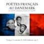 LA POÉSIE FRANÇAISE  AU DANEMARK