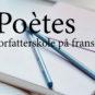 Poètes -forfatterskole på fransk
