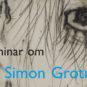 Farvelsyn – seminar om Simon Grotrians forfatterskab